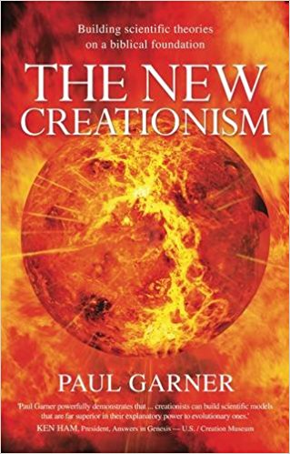 The New Creationism, by Paul Garner