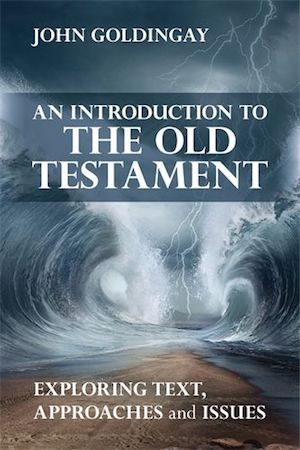 An Introduction to the Old Testament, by John Goldingay