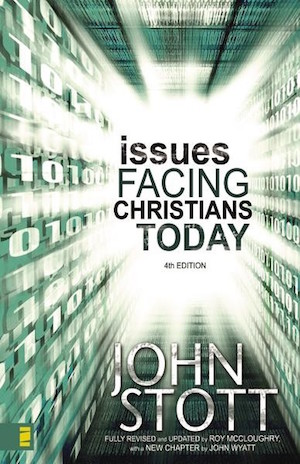 John Stott: Issues facing Christians today