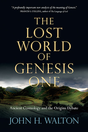 John Walton: The Lost World of Genesis One