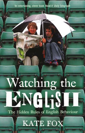Watching the English, by Kate Fox