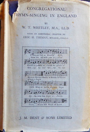 Congregational hymn-singing in England, by W. T. Whitley