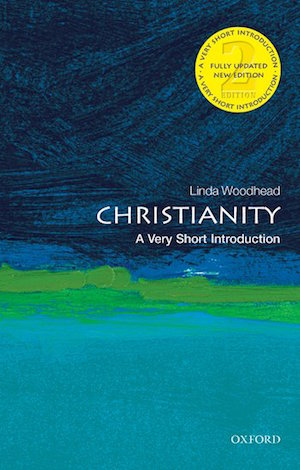 Christianity: A Very Short Introduction, by Linda Woodhead